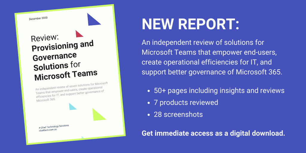 New Report: Provisioning and Governance Solutions for Microsoft Teams